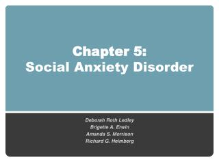 Chapter  5 :  Social Anxiety Disorder