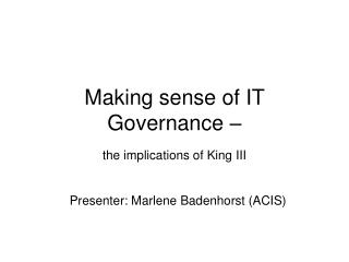 Making sense of IT Governance