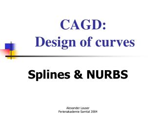CAGD:  Design of curves