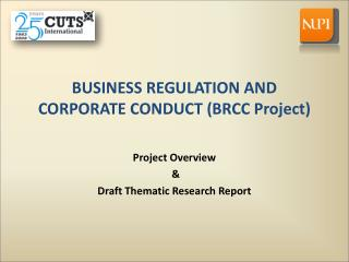 BUSINESS REGULATION AND CORPORATE CONDUCT (BRCC Project)