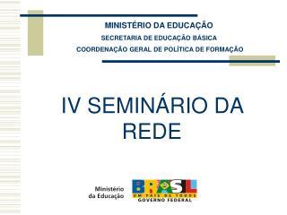 MINISTÉRIO DA EDUCAÇÃO SECRETARIA DE EDUCAÇÃO BÁSICA  COORDENAÇÃO GERAL DE POLÍTICA DE FORMAÇÃO