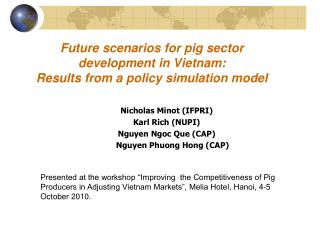 Future scenarios for pig sector development in Vietnam:  Results from a policy simulation model