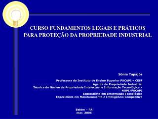 CURSO FUNDAMENTOS LEGAIS E PRÁTICOS PARA PROTEÇÃO DA PROPRIEDADE INDUSTRIAL