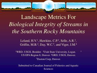 Landscape Metrics For Biological Integrity of Streams in the Southern Rocky Mountains