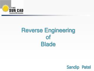 Reverse Engineering  of  Blade