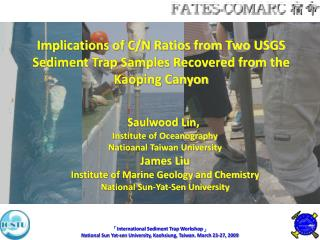 Implications of C/N Ratios from Two USGS Sediment Trap Samples Recovered from the Kaoping Canyon
