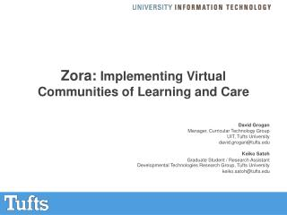Zora: Implementing Virtual Communities of Learning and Care