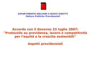 Accordo con il Governo 23 luglio 2007:   Protocollo su previdenza, lavoro e competitivit  per l equit  e la crescita sos