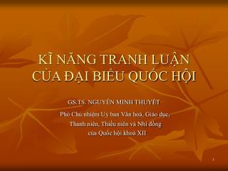 KĨ NĂNG TRANH LUẬN CỦA ĐẠI BIỂU QUỐC HỘI
