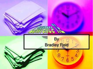 By  Bradley Reid
