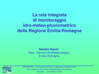 La rete integrata  di monitoraggio  idro-meteo-pluviometrico  della Regione Emilia-Romagna