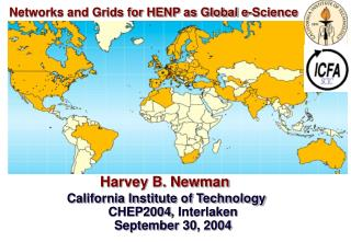 Networks and Grids for HENP as Global e-Science