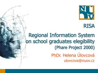 RISA Regional Information System on school graduates elegibility  (Phare Project 2000)