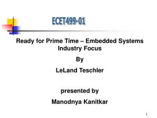 Ready for Prime Time – Embedded Systems Industry Focus By LeLand Teschler presented by