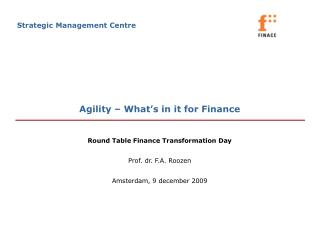 Agility � What�s in it for Finance