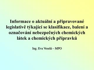 Ing. Eva Veselá – MPO