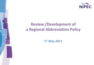 Review /Development of a Regional Abbreviation Policy