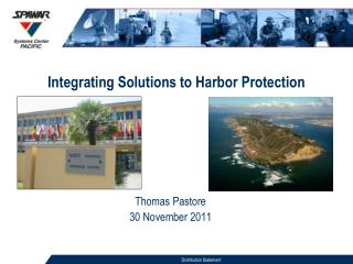 Integrating Solutions to Harbor Protection