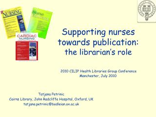 Supporting nurses towards publication:  the librarian's role