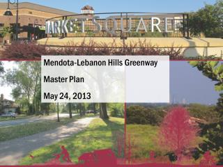 Mendota-Lebanon Hills Greenway Master Plan May 24, 2013