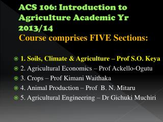 ACS 106: Introduction to Agriculture Academic Yr 2013/14