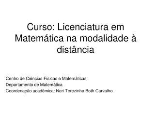 Curso: Licenciatura em Matemática na modalidade à distância
