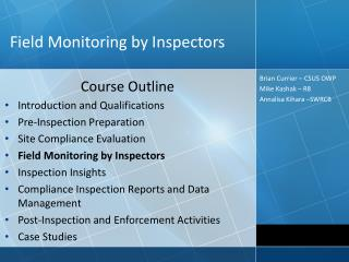 Field Monitoring  by Inspectors