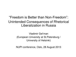 """Freedom is Better than Non-Freedom"" :"