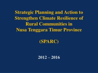 Strategic Planning and Action to Strengthen Climate Resilience of Rural Communities in