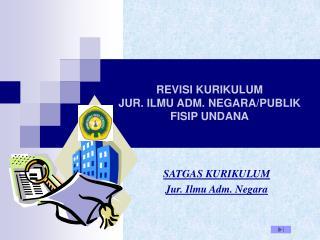 REVISI  KURIKULUM  JUR .  ILMU ADM .  NEGARA /PUBLIK FISIP UNDANA