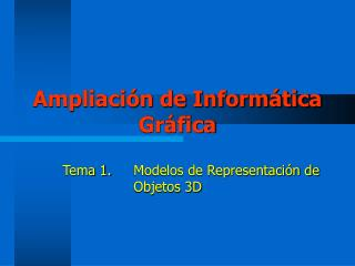 Ampliación de Informática Gráfica