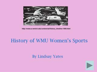 History of WMU Women's Sports