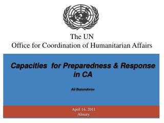 The UN Office for Coordination of Humanitarian Affairs