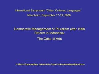 Democratic Management of Pluralism after 1998 Reform in Indonesia: