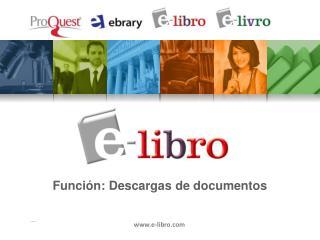 Funci�n :  Descargas  de  documentos