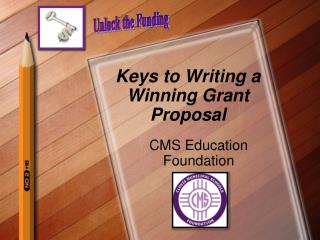Keys to Writing a Winning Grant Proposal
