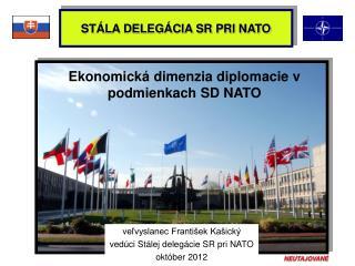 STÁLA DELEGÁCIA SR PRI NATO