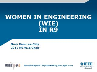 WOMEN IN ENGINEERING (WIE) IN R9