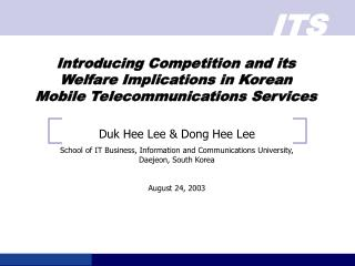 Introducing Competition and its Welfare Implications in Korean Mobile Telecommunications Services