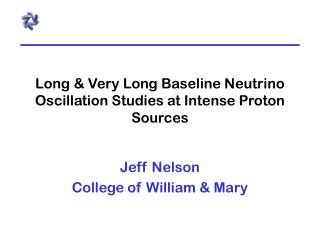 Long & Very Long Baseline Neutrino Oscillation Studies at Intense Proton Sources
