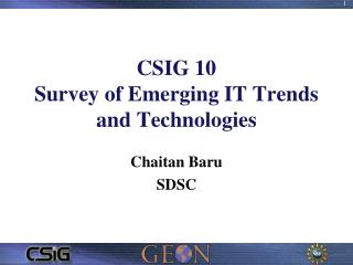 CSIG 10 Survey of Emerging IT Trends and Technologies