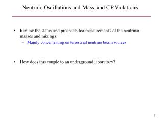 Neutrino Oscillations and Mass, and CP Violations