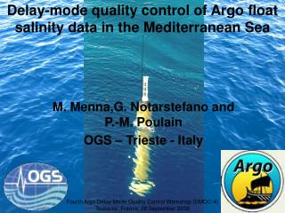 M. Menna,G. Notarstefano and P.-M. Poulain OGS – Trieste - Italy