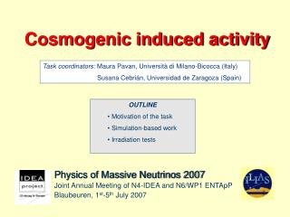 Physics of Massive Neutrinos 2007 Joint Annual Meeting of N4-IDEA and N6/WP1 ENTApP
