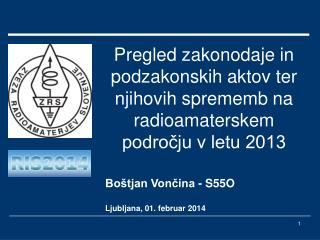 Boštjan Vončina - S55O Ljubljana, 01. februar 2014