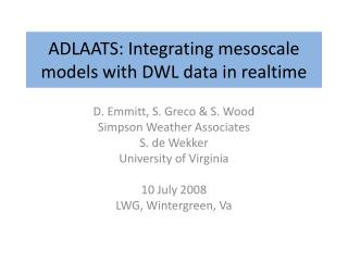 ADLAATS: Integrating  mesoscale  models with DWL data in  realtime