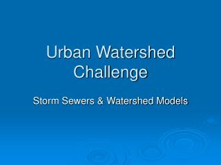 Urban Watershed Challenge