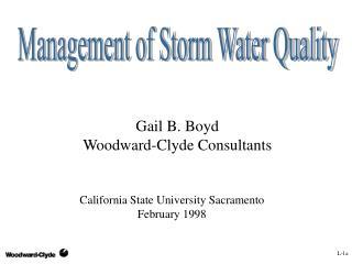 Gail B. Boyd Woodward-Clyde Consultants