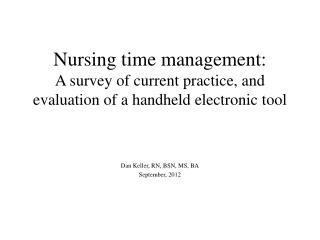 Dan Keller, RN, BSN, MS, BA September, 2012