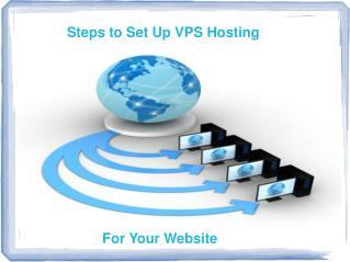 Easy steps to set up VPS Hosting for your website